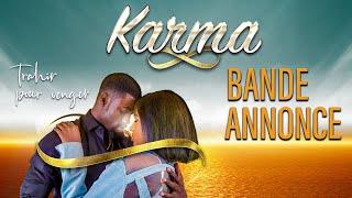 Série - Karma - Bande annonce - VOSTFR