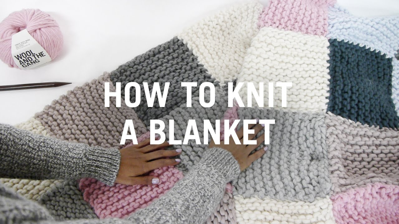 Easy Knit Blanket How To : How to Knit a Blanket - Step By Step - YouTube