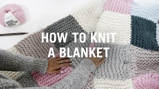 How to Knit a Blaฑket - Step By Step