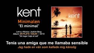 """KENT — """"Minimalen"""" (Subtítulos Español - Sueco)"""