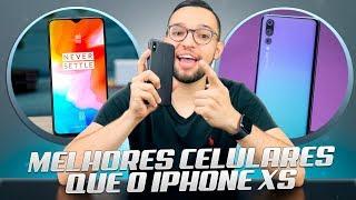 5 CELULARES MELHORES que o iPHONE Xs