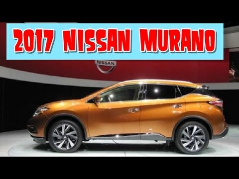 2017 nissan murano redesign interior and exterior youtube - Nissan murano 2017 interior colors ...