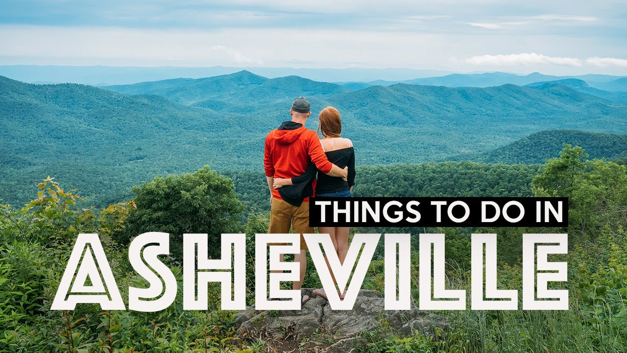 FUN THINGS TO DO IN ASHEVILLE - North Carolina