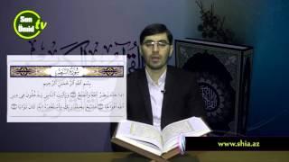Hacı İlkin Həsənzadə Quran Dərsi  Nəsir surəsinin oxunuşu (Təhqiq)