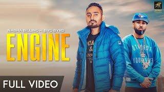 Engine   Nabha Billing   BYG BYRD   Narinder Bath   Latest Punjabi Song 2018   Humble Music
