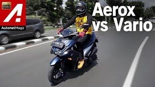 Yamaha Aerox VS Honda Vario 150