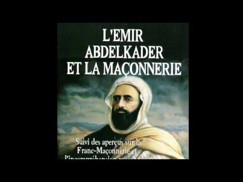 Dr. Hamza Benaissa - L'Emir Abdelkader et la Franc -Maçonnerie