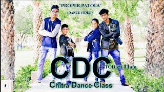 Proper Patola    New Dance video    Choreographer sahil singh chitra   