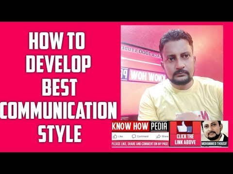 How To Communicate Effectively - Know Communication Sytles