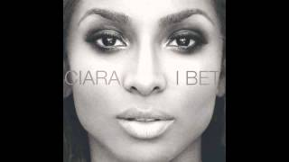Ciara   I Bet Audio