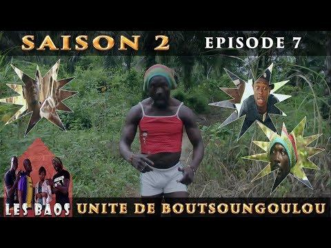 Les Baos - Unité De Boutsoungoulou (Saison 2, Episode 7)