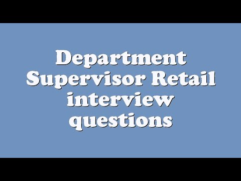 Department Supervisor Retail interview questions - YouTube