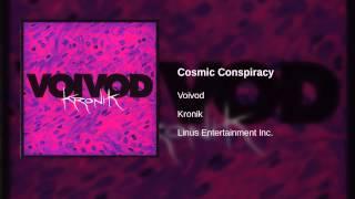 Voivod - Cosmic Conspiracy