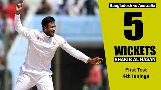 Shakib Al Hasan's 5 Wickets Against Australia || 1st Test || 4th Innings