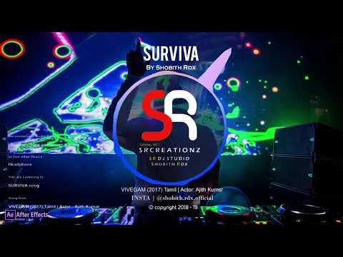 Surviva Song BGM | Vivegam Movie | Created By Shobith Rdx | SR STUDìØ .