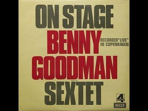 Benny Goodman Sextet Copenhagen 1972