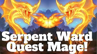 Impractical Quest Mage Combo! Serpent Ward TTK! [Hearthstone Game of the Day]
