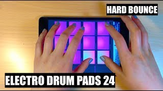 Hard Bounce - Drum Pads 24 TUTORIAL
