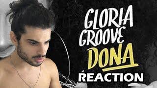 Baixar Gloria Groove - Dona (REACTION) | *REPOSTAGEM - GRAVADO EM 05/03/2017*