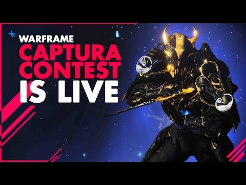 WARFRAME CAPTURA CONTEST IS LIVE!!! thumbnail