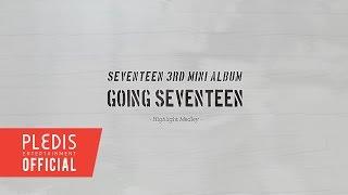 Seventeen 3rd Mini Album 'Going Seventeen' HIGHLIGHT MEDLEY mp3