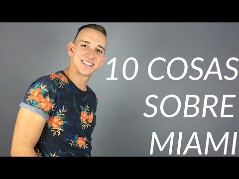 10 Cosas Sobre Miami // Vivir en Estados Unidos # 12