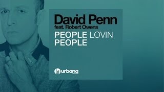 David Penn  Ft. Robert Owens - People Lovin