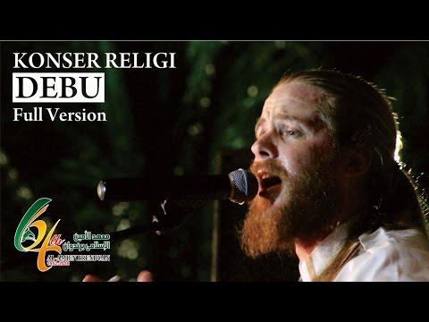 KONSER MUSIK RELIGI - DEBU (Full Version)