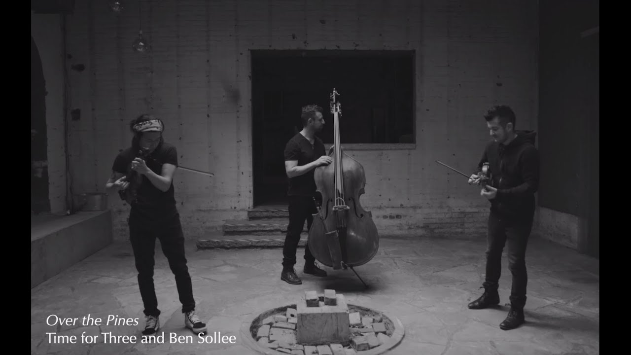 "LAND - ""Over the Pines"" by Ben Sollee & Time for Three"
