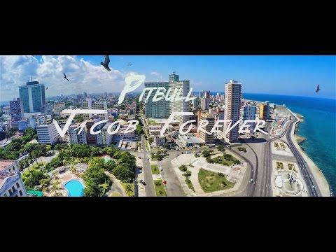 PITBULL ft JACOB FOREVER  - HASTA QUE SE SEQUE EL MALECÓN (REMIX)