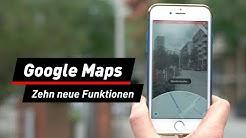 Tipps & Tricks für Google Maps: Diese Funktionen sind neu | deutsch