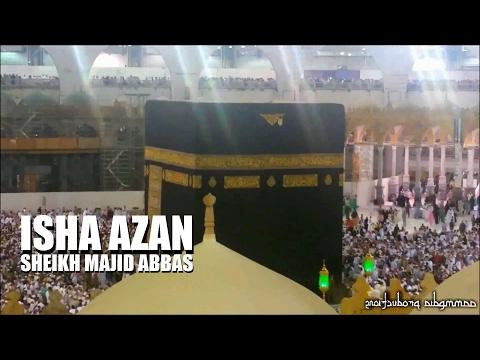 Isha Azan | Sheikh Majid Abbas 26/12/16 | أذان العشاء للشيخ ماجد عباس