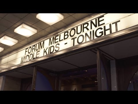 Middle Kids - The Forum, Melbourne, 2019 (Live Video)