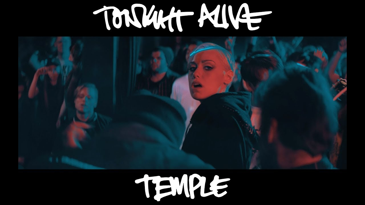 Tonight Alive - Temple (Official Music Video) - YouTube