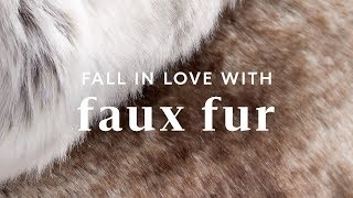 Fall In Love With Faux Fur