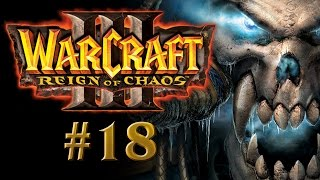 Warcraft III Ep. 18 - ¡Blackrock and Roll... de nuevo!