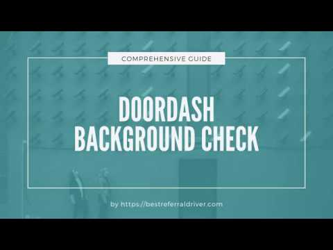 Doordash Background Check: Everything You Need To Know