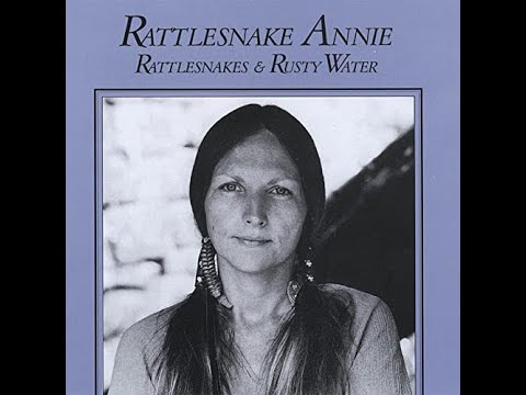 Rattlesnake Annie - Rattlesnakes and Rusty Water (1980)