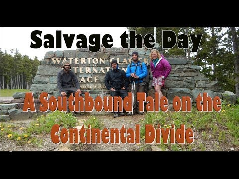 Salvage The Day ~ A Southbound Tale on the Continental Divide Trail