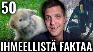 50 IHMEELLISTÄ FAKTAA MAAILMASTA #44