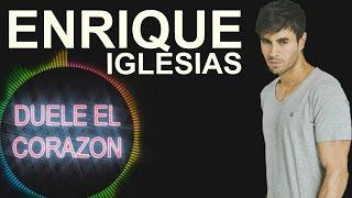 Enrique Iglesias - DUELE EL CORAZON (feat. Wisin) (CC)