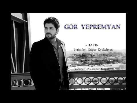 Gor Yepremyan - HAYR