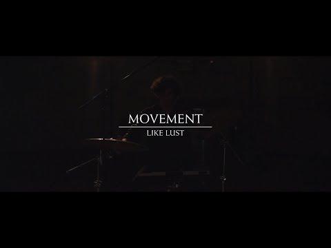 Movement - Like Lust [Modular Sessions]