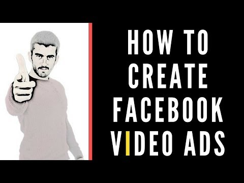 How To Create Facebook Video Ads With Power Editor 2017