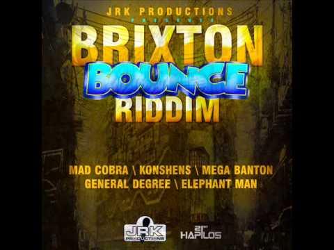BRIXTON BOUNCE RIDDIM MIXX BY DJ-M.o.M KONSHENS, MAD COBRA, ELEPHANT MAN and more