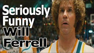 Seriously Funny - Will Ferrell