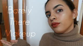 Minimal/ 'Barely There' Makeup Look | Maria Baez