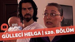 Arka Sokaklar - Murat'la Zeynep'in Yeni Bakıcısı Gülleci Helga | 120. Bölüm