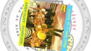 Miguel Ojeda y sus Guitarras Antillanas - Son de la Loma / SANDUNGA!