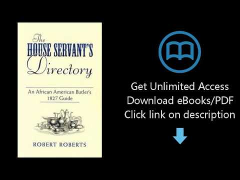 Download The House Servant's Directory: An African American Butler's 1827 Guide (Dover Afric [P.D.F]